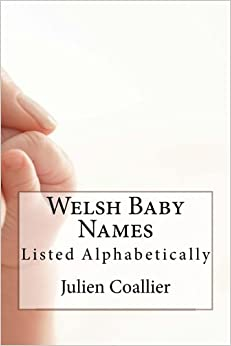 Welsh Baby Names: Listed Alphabetically