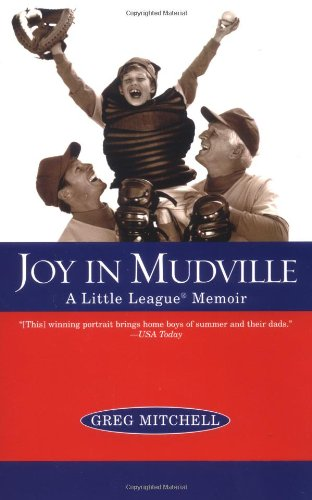 Download Joy in Mudville: A Little League Memoir ebook