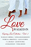 Love Walked In: 8 Romantic Short Stories (Aspiring Love Collection Book 2)