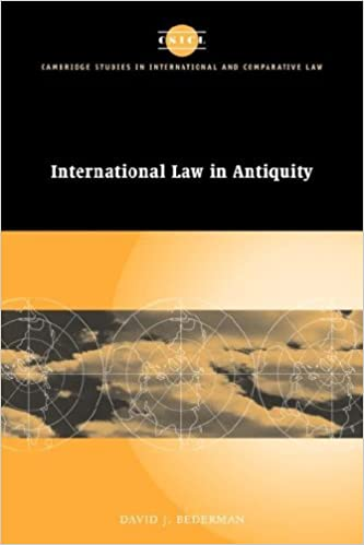 Book International Law in Antiquity (Cambridge Studies in International and Comparative Law) by David J. Bederman (2007-02-26)