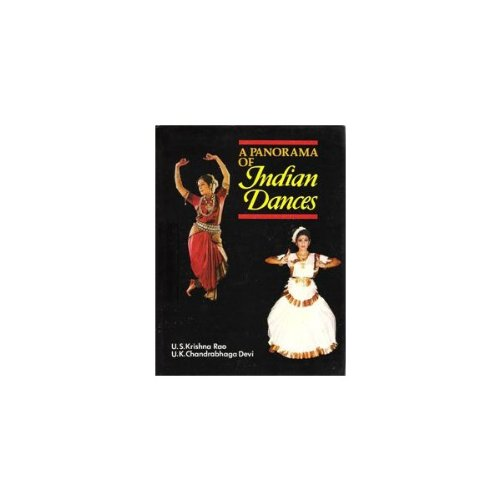 Panorama of Indian Dances (Raga Nrtya Series ; No. 6)