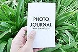 Photo Journal: A Workbook & Reflection
