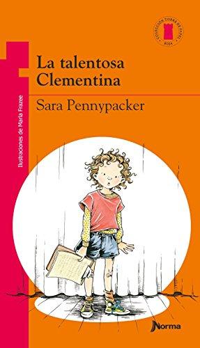 La Talentosa Clementina (Coleccion Torre de Papel: Torre Roja) (Spanish Edition) [Yona Zeldis McDonough - Marla Frazee] (Tapa Blanda)