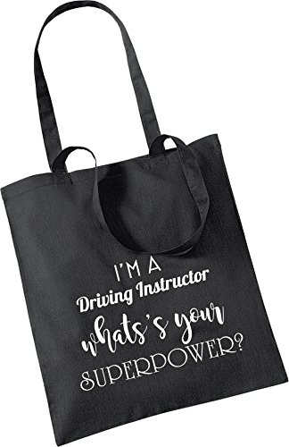 Gift Keepsake INSTRUCTOR Christmas WHAT'S Present YOUR DRIVING SUPEROWER Bag A Cotton Xmas Tote Bag Black I'M zqwfUU