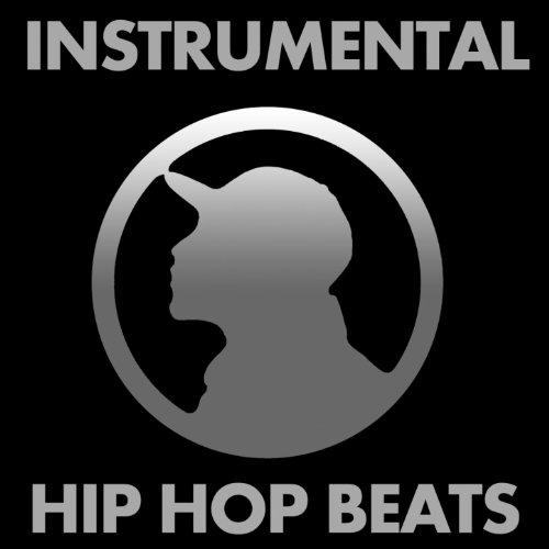 (Instrumental Hip Hop Beats (Rap, Rnb, Dirty South, 2011))
