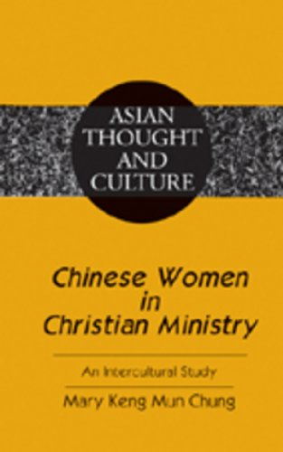Chinese Women in Christian Ministry: An Intercultural Study by Peter Lang Inc., International Academic Publishers