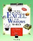 The Way Microsoft Excel 5 for Windows Works, Clarke, Brynly, 1556155700