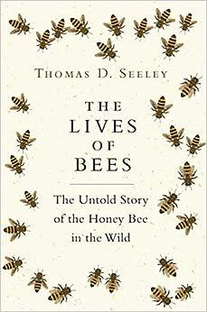 Descargar U Torrent The Lives Of Bees: The Untold Story Of The Honey Bee In The Wild Epub Gratis 2019