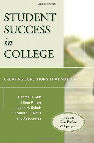 Student Success in College, (Includes New Preface and Epilogue): Creating Conditions That Matter