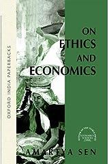 On Ethics and Economics Paperback