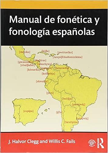 Manual de fonética y fonología españolas Routledge ...