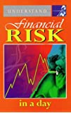 Understand Financial Risk and Analysis in a Day (Understand in a day)