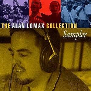 The Alan Lomax Collection Sampler