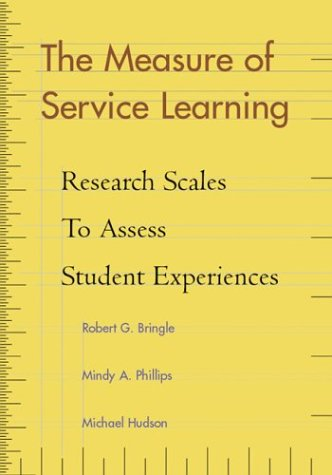 Read Online The Measure of Service Learning: Research Scales to Assess Student Experiences ebook