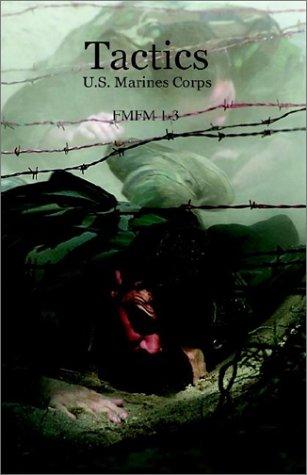 Tactics: U.S. Marines Corps FMFM 1-3 pdf epub