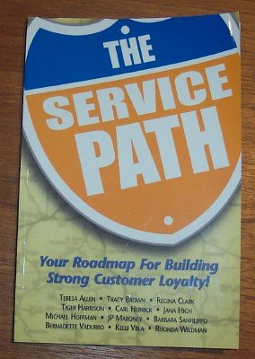 Service Path, Your Roadmap for Building Strong Customer Loyalty