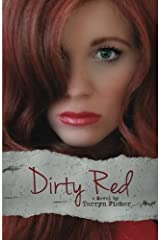 Dirty Red (Love Me with Lies) (Volume 2) Paperback
