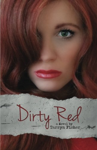Download Dirty Red (Love Me with Lies) (Volume 2) PDF