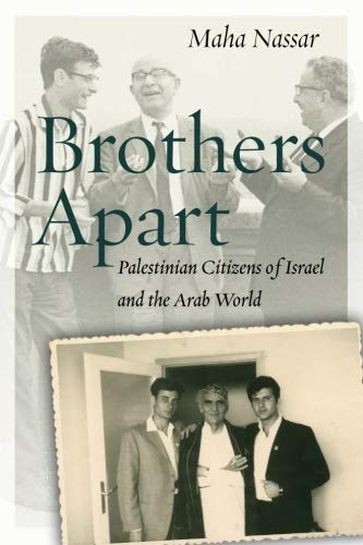 Brothers Apart: Palestinian Citizens of Israel and