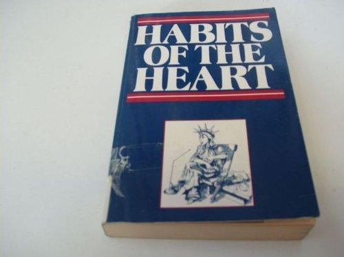 9780091731243 - Robert Bellah, R Madsen, Sullivan W, A. Swidler, S. Tipton: Habits of the Heart: Middle America Observed - Книга