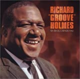 "On Basie's Bandstand(Richard ""Groove"" Holmes)"