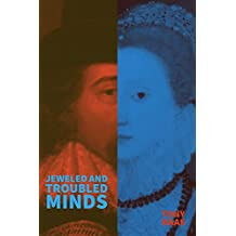 Jeweled and Troubled Minds (English Edition)