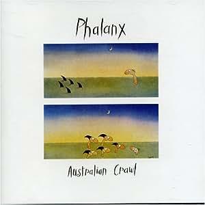 Australian Crawl Phalanx