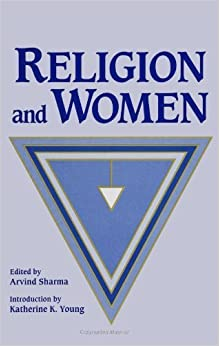 Religion and Women (Mcgill Studies in the History of Religions) (Suny Series, McGill Studies in the History of Religions) (1993-11-18)