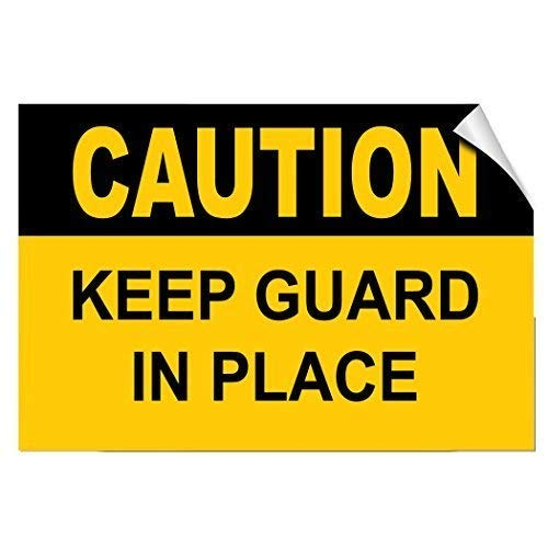 - NDTS Metal Deco Sign 12x16 inches Caution Keep Guard in Place Hazard Vinyl Stickers Sign Self-Adhesive Lables Sticker Decal Signs Funny