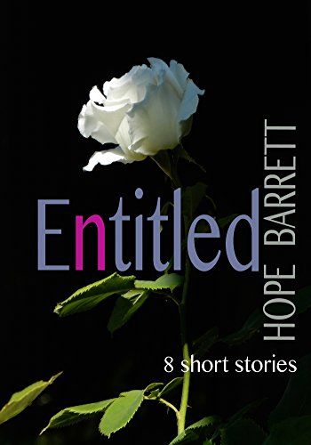Amazon entitled a collection of 8 short stories ebook hope entitled a collection of 8 short stories by barrett hope fandeluxe Document