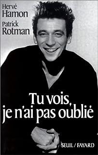 Tu vois, je n'ai pas oublié : [biographie d'Yves Montand], Hamon, Hervé