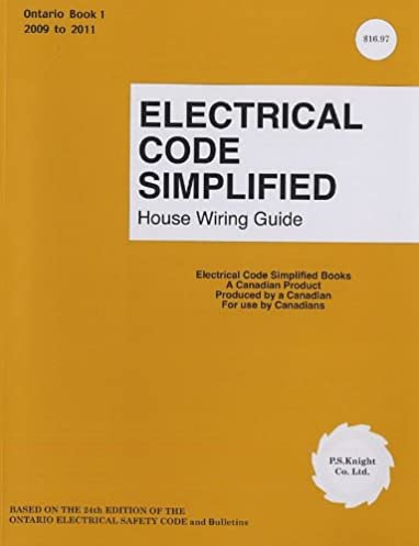electrical code simplified ontario book 1 house wiring guide p s rh amazon com house wiring code ontario aluminum house wiring ontario