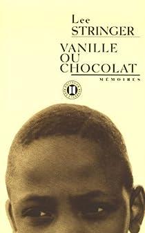 Vanille ou chocolat par Stringer