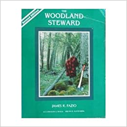 Book The Woodland Steward: A Practical Guide to the Management of Small Private Forests