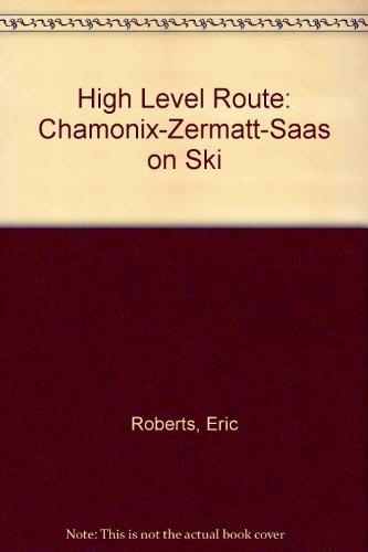 High Level Route: Chamonix-Zermatt-Saas on Ski