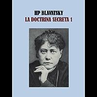 LA DOCTRINA SECRETA 1 - HELENA BLAVATSKY
