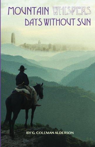 Read Online Mountain Whispers: Days Without Sun (Volume 1) pdf epub