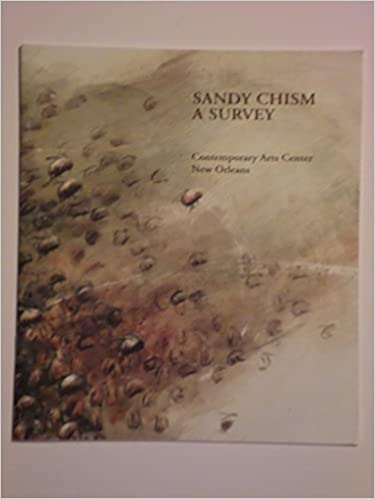 Sandy Chism: A Survey : July 9 - August 13, 2000