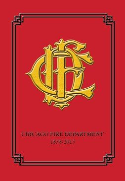 Read Online Chicago Fire Department 2016 Historical Yearbook PDF