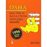 OSHA Electrical Regulations Simplified, 1996 Edition, Stallcup, James G., 1885341091