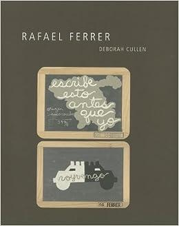Rafael Ferrer (A Ver): Deborah Cullen: 9780895511355: Amazon ...