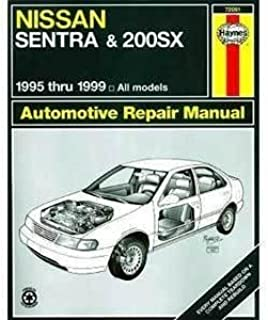 nissan sentra and 200sx 1995 1999 haynes repair manuals haynes rh amazon com 2017 Nissan Sentra 2010 Nissan Sentra