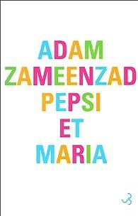 Pepsi et Maria par Adam Zameenzad