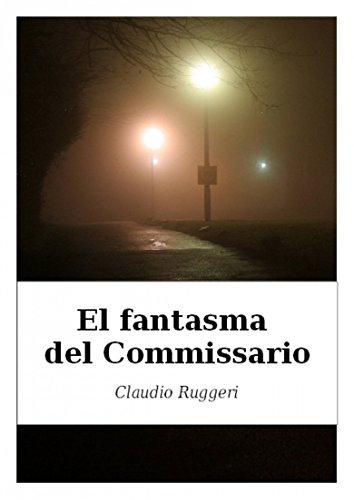 El Fantasma del Commissario (Spanish Edition)