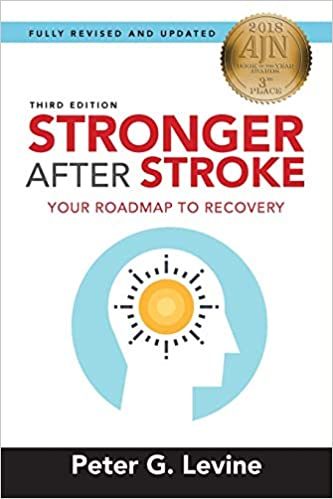 Stronger After Stroke: Your Roadmap to Recovery: 3: Amazon