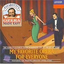 Pavarotti's Opera Made Easy: My Favorite Opera for Everyone