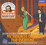 My Favorite Opera For Everyone