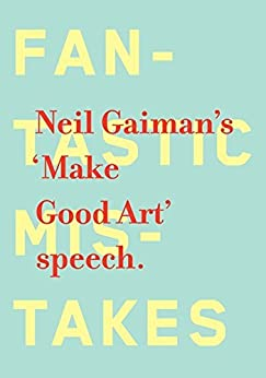 Make Good Art by [Gaiman, Neil]