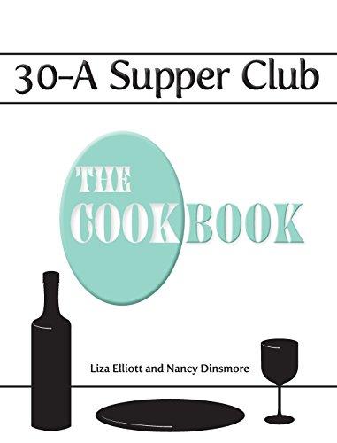30-A Supper Club the Cookbook