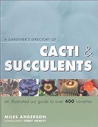 Gardener's Directory of Cacti & Succulents